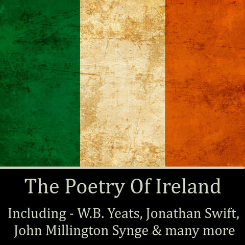 The Poetry Of Ireland (Audiobook) - Deadtree Publishing