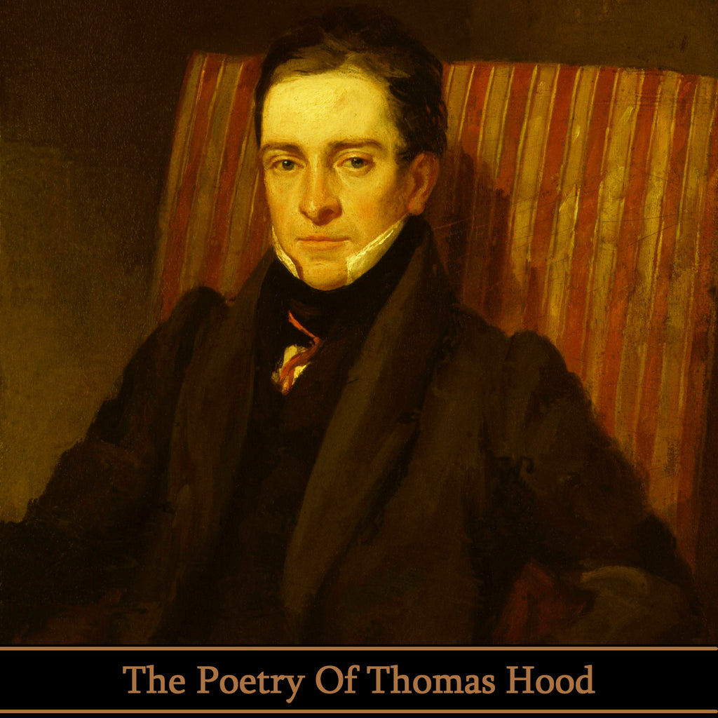 Thomas Hood, The Poetry Of (Audiobook) - Deadtree Publishing - Audiobook - Biography