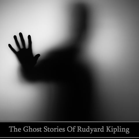 Rudyard Kipling - The Ghost Stories (Audiobook) - Deadtree Publishing - Audiobook - Biography