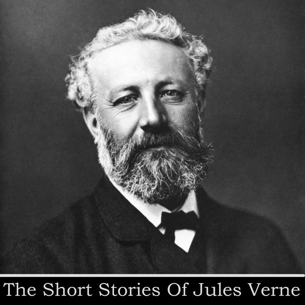 Jules Verne - The Short Stories - (Audiobook) - Deadtree Publishing - Audiobook - Biography