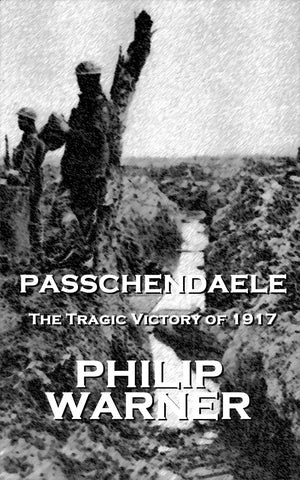 Philip Warner - Passchendale (Ebook) - Deadtree Publishing