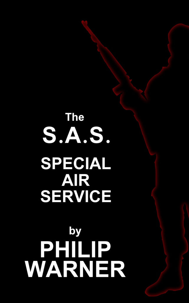 Philip Warner - S.A.S. (Ebook) - Deadtree Publishing - Ebook - Biography