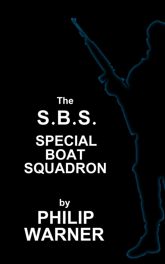 Philip Warner - S.B.S. (Ebook) - Deadtree Publishing - Ebook - Biography