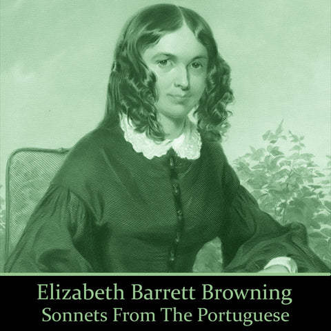 Elizabeth Barrett Browning - Sonnets from the Portuguese (Audiobook) - Deadtree Publishing - Audiobook - Biography