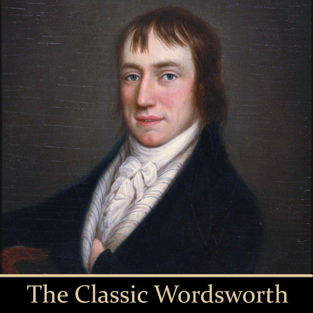 The Classic Wordsworth (Audiobook) - Deadtree Publishing - Audiobook - Biography