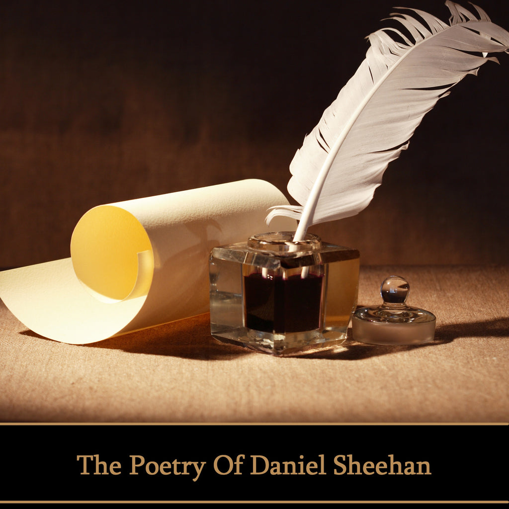 Daniel Sheehan, The Poetry Of (Audiobook) - Deadtree Publishing - Audiobook - Biography
