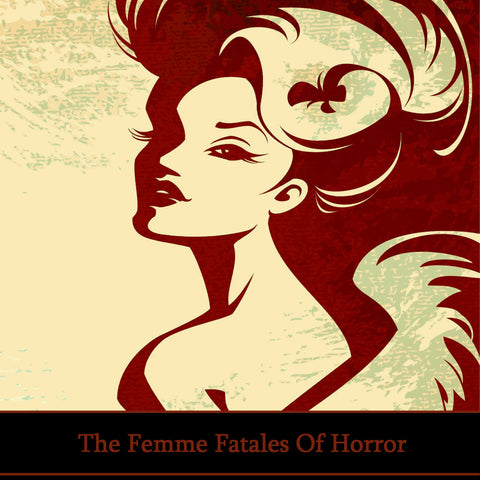 The Femme Fatales Of Horror (Audiobook) - Deadtree Publishing - Audiobook - Biography
