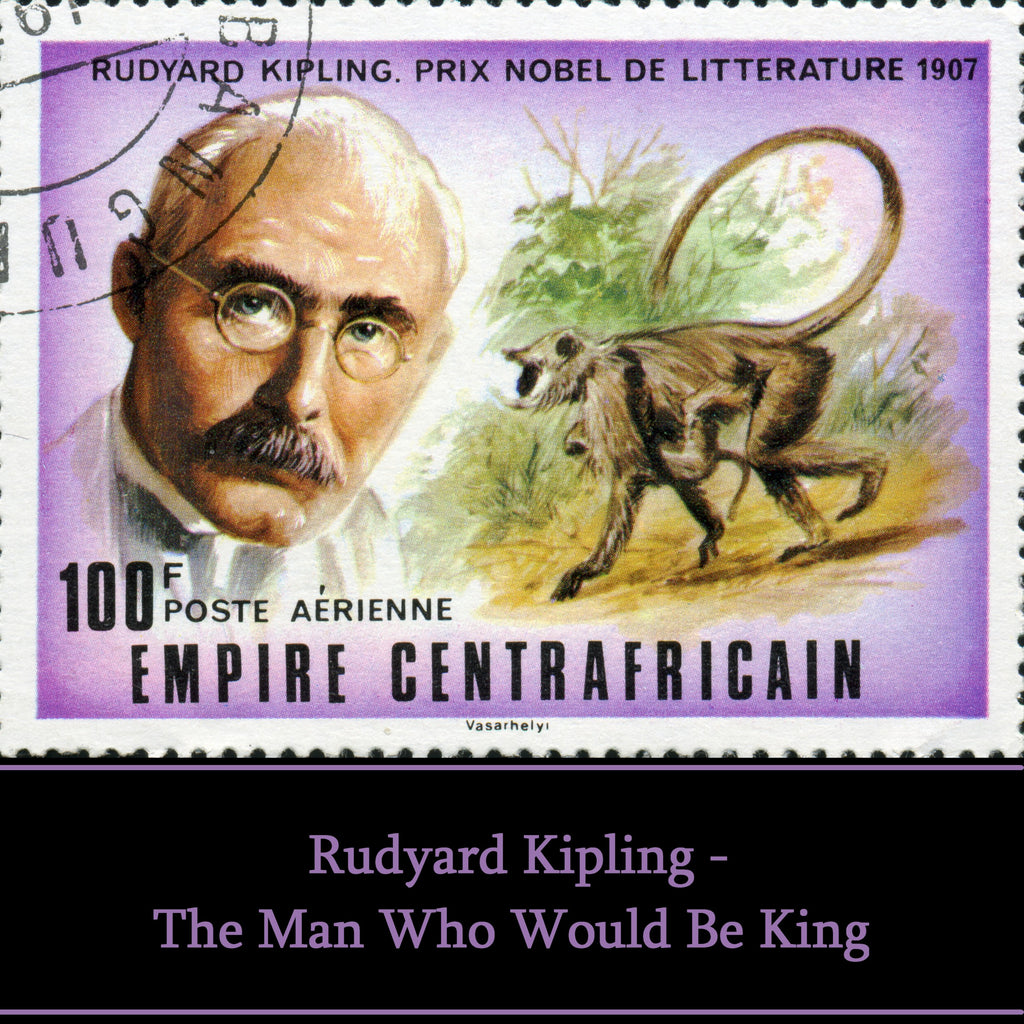 Rudyard Kipling - The Man Who Would Be King (Audiobook) - Deadtree Publishing - Audiobook - Biography