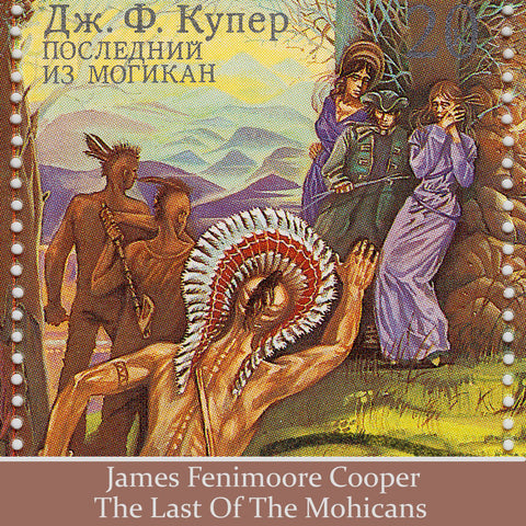 James Fenimore Cooper - The Last of the Mohicans, Read by Tim Piggot-Smith (Audiobook) - Deadtree Publishing