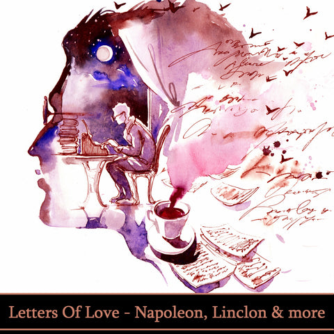 Letters Of Love - Napoleon, Lincoln, Beethoven, Twain & More (Audiobook) - Deadtree Publishing - Audiobook - Biography