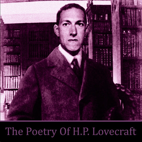 HP Lovecraft - The Poetry Of (Audiobook) - Deadtree Publishing - Audiobook - Biography