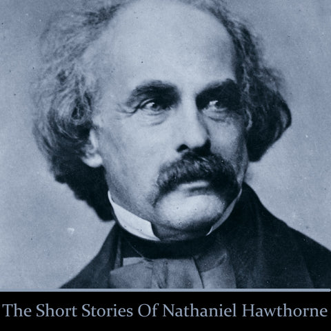 Nathaniel Hawthorne Short Stories (Audiobook) - Deadtree Publishing - Audiobook - Biography
