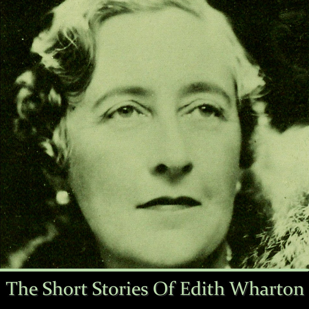 Edith Wharton - The Short Stories (Audiobook) - Deadtree Publishing - Audiobook - Biography