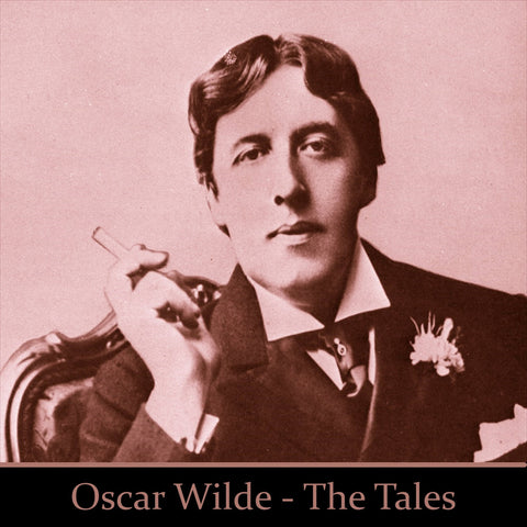 Oscar Wilde - The Tales (Audiobook) - Deadtree Publishing - Audiobook - Biography