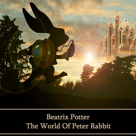 Beatrix Potter - The World of Peter Rabbit (Audiobook) - Deadtree Publishing - Audiobook - Biography