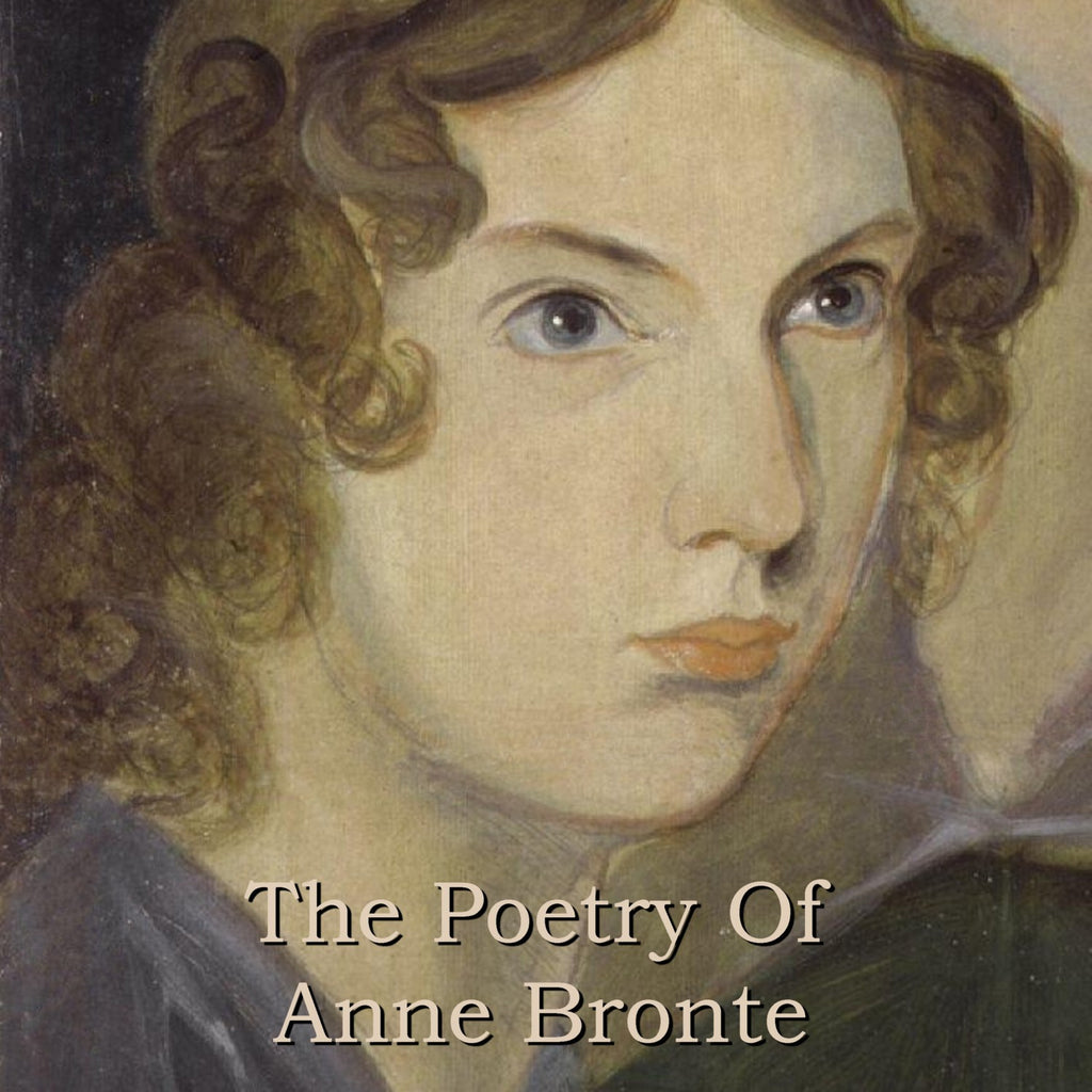 Anne Bronte - The Poetry Of (Audiobook) - Deadtree Publishing - Audiobook - Biography