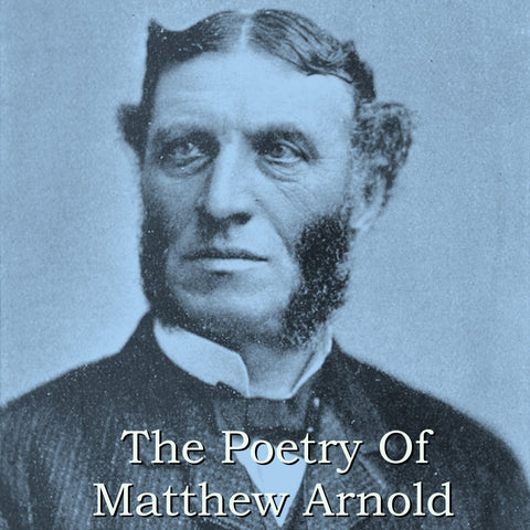 Matthew Arnold - The Poetry Of (Audiobook) - Deadtree Publishing - Audiobook - Biography
