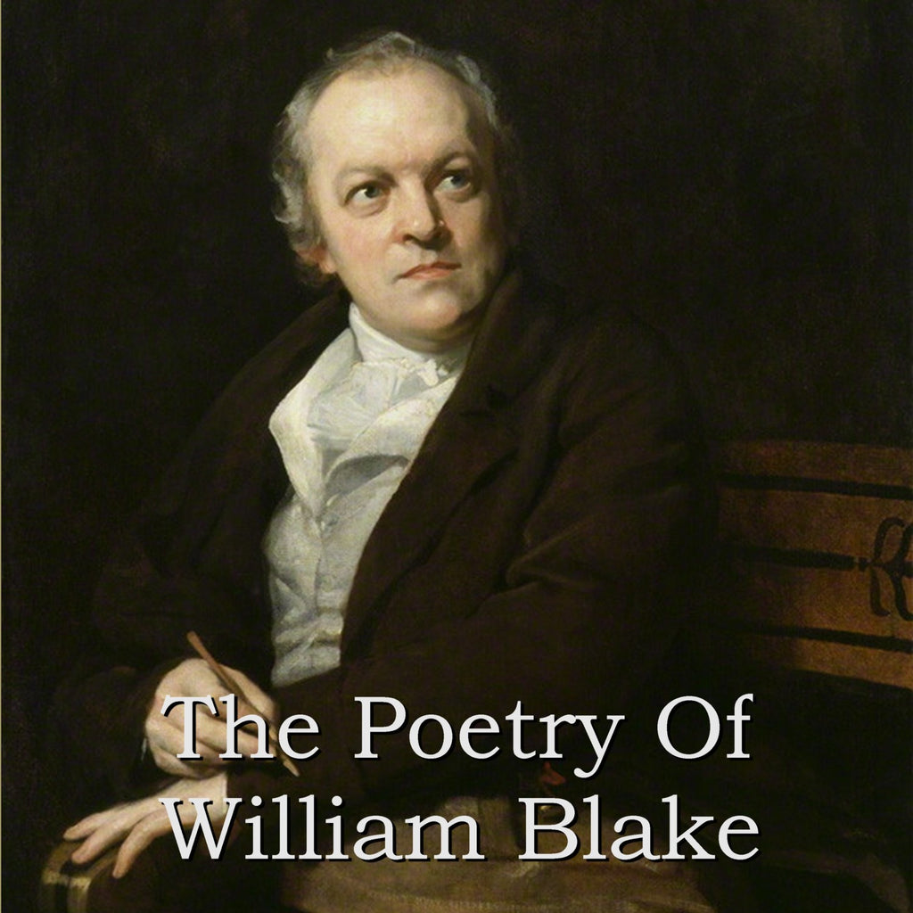 William Blake - The Poetry Of (Audiobook) - Deadtree Publishing