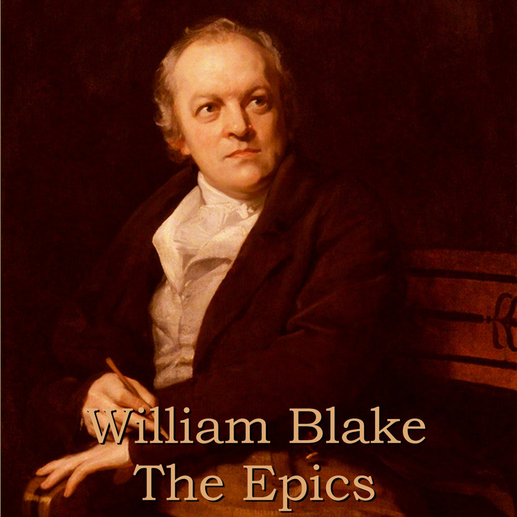 William Blake - The Epics (Audiobook) - Deadtree Publishing - Audiobook - Biography