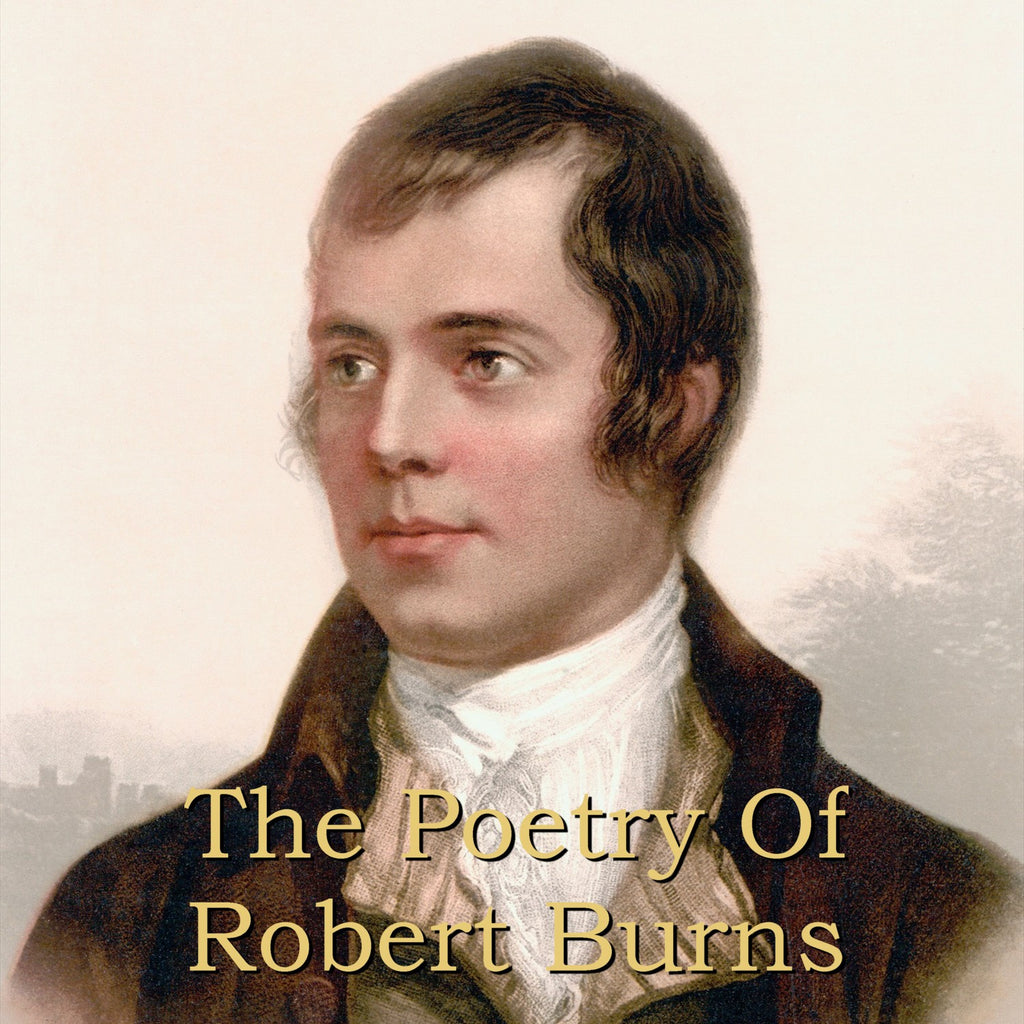 Robert Burns - The Poetry Of (Audiobook) - Deadtree Publishing - Audiobook - Biography