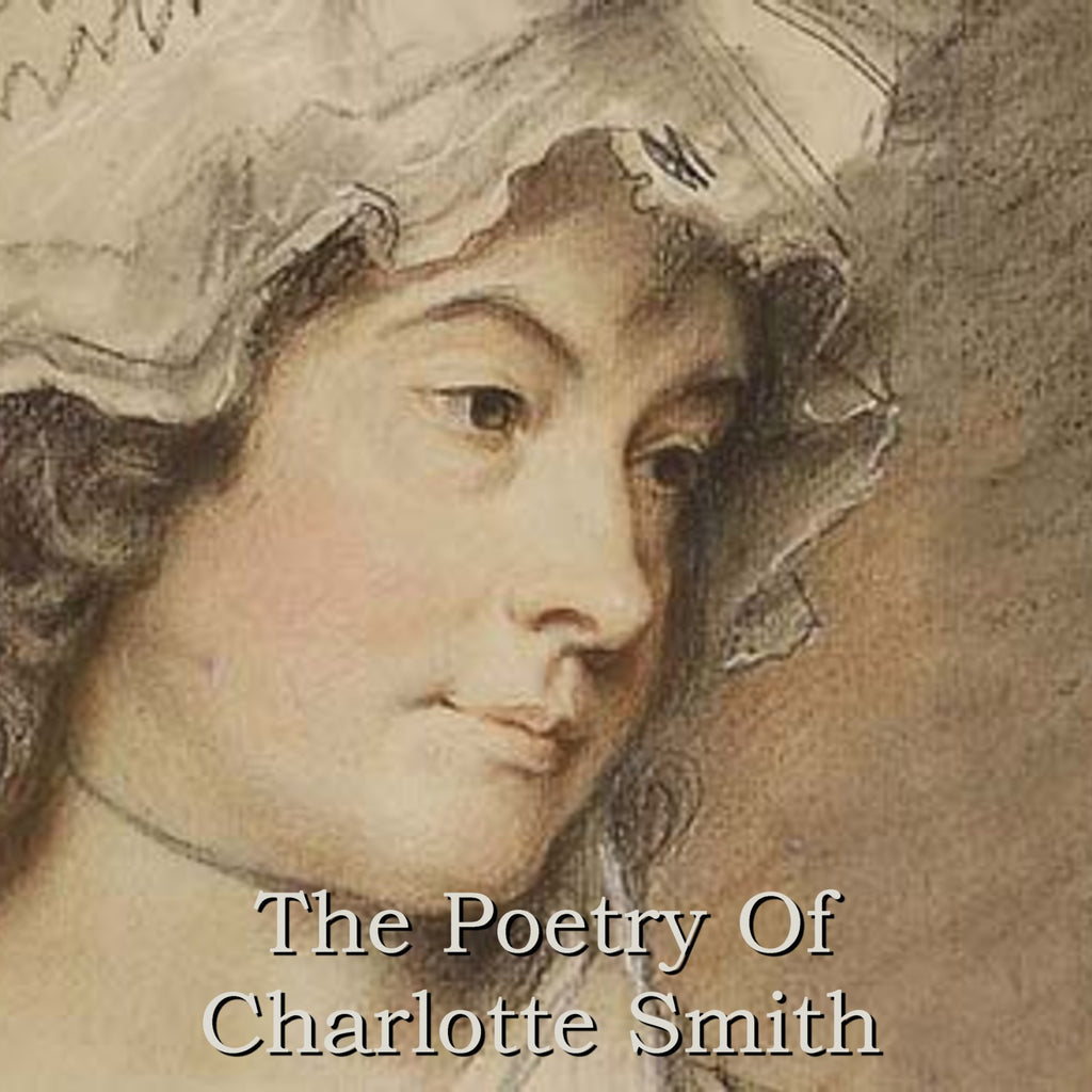 Charlotte Smith - The Poetry Of (Audiobook) - Deadtree Publishing