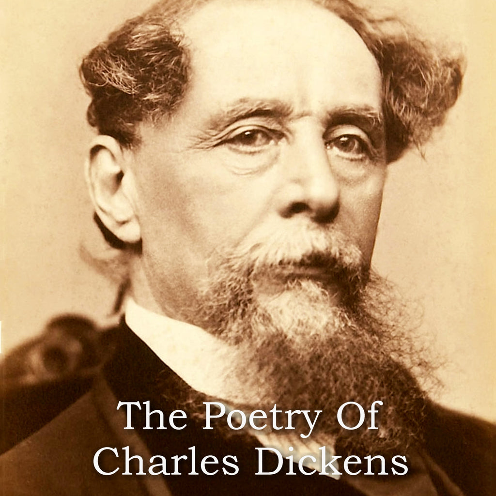 Charles Dickens - The Poetry Of (Audiobook) - Deadtree Publishing - Audiobook - Biography