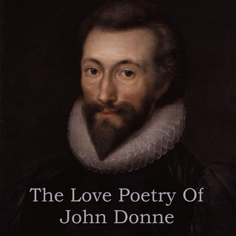 John Donne - The Love Poetry Of (Audiobook) - Deadtree Publishing - Audiobook - Biography