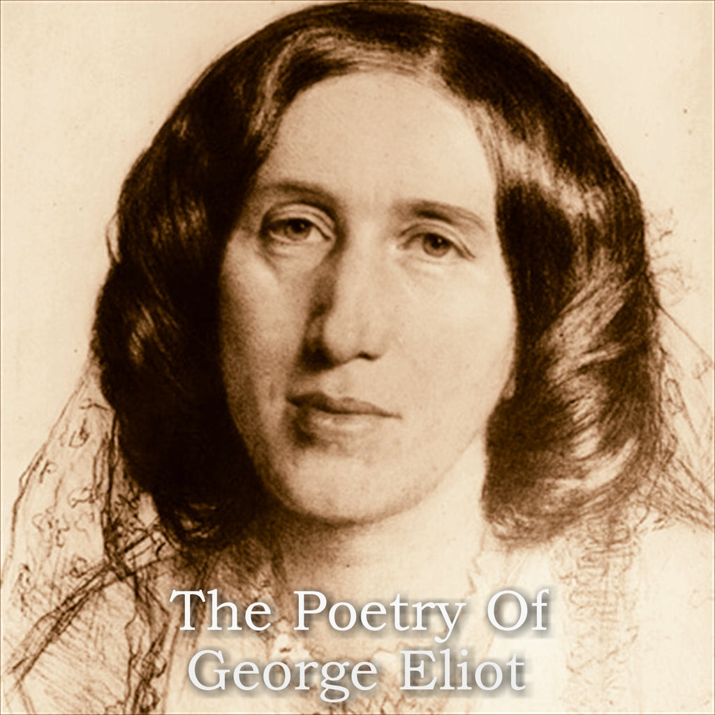 George Eliot - The Poetry Of (Audiobook) - Deadtree Publishing - Audiobook - Biography