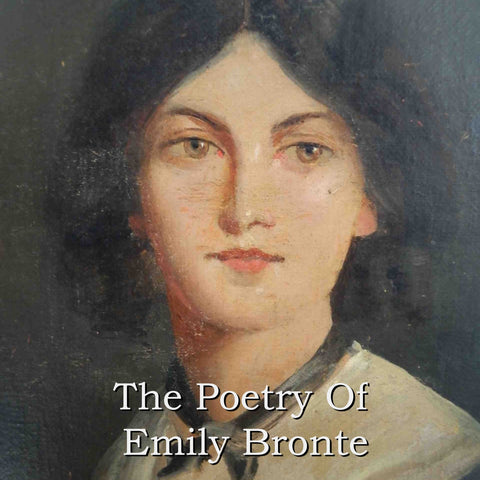 Emily Jane Bronte - The Poetry Of (Audiobook) - Deadtree Publishing - Audiobook - Biography