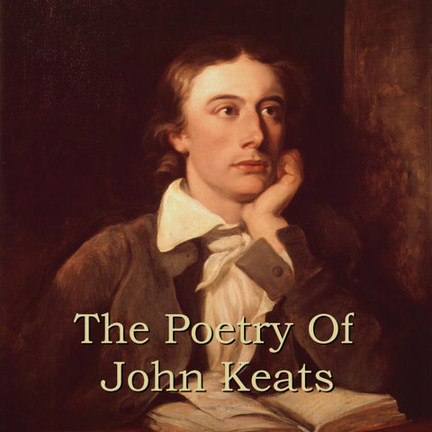 John Keats - The Poetry Of (Audiobook) - Deadtree Publishing - Audiobook - Biography