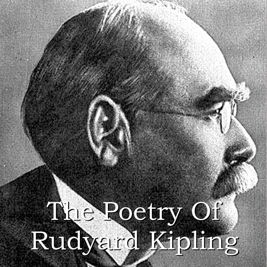Rudyard Kipling - The Poetry Of (Audiobook) - Deadtree Publishing - Audiobook - Biography