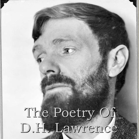 D.H. Lawrence - The Poetry Of (Audiobook) - Deadtree Publishing - Audiobook - Biography