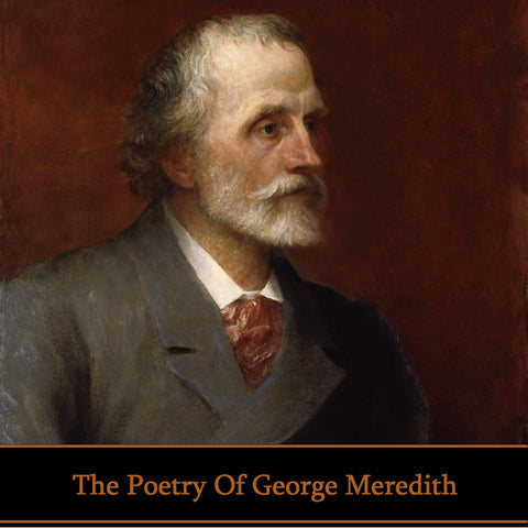 George Meredith, The Poetry Of (Audiobook) - Deadtree Publishing - Audiobook - Biography