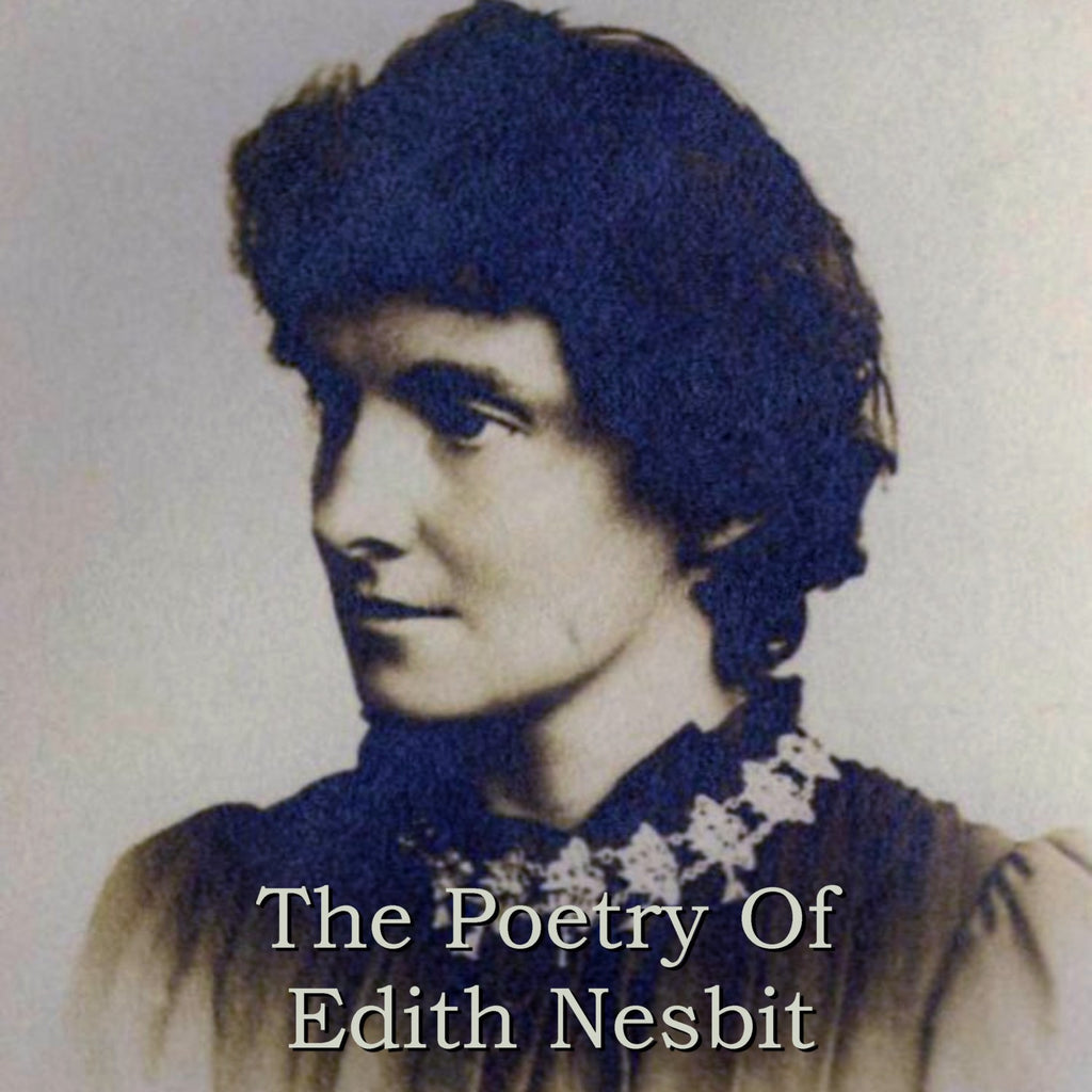Edith Nesbit - The Poetry Of (Audiobook) - Deadtree Publishing - Audiobook - Biography