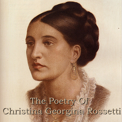 Christina Georgina Rossetti - The Poetry Of (Audiobook) - Deadtree Publishing - Audiobook - Biography