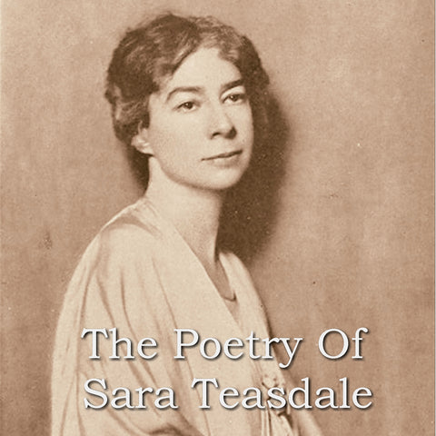 Sara Teasdale - The Poetry Of (Audiobook) - Deadtree Publishing - Audiobook - Biography