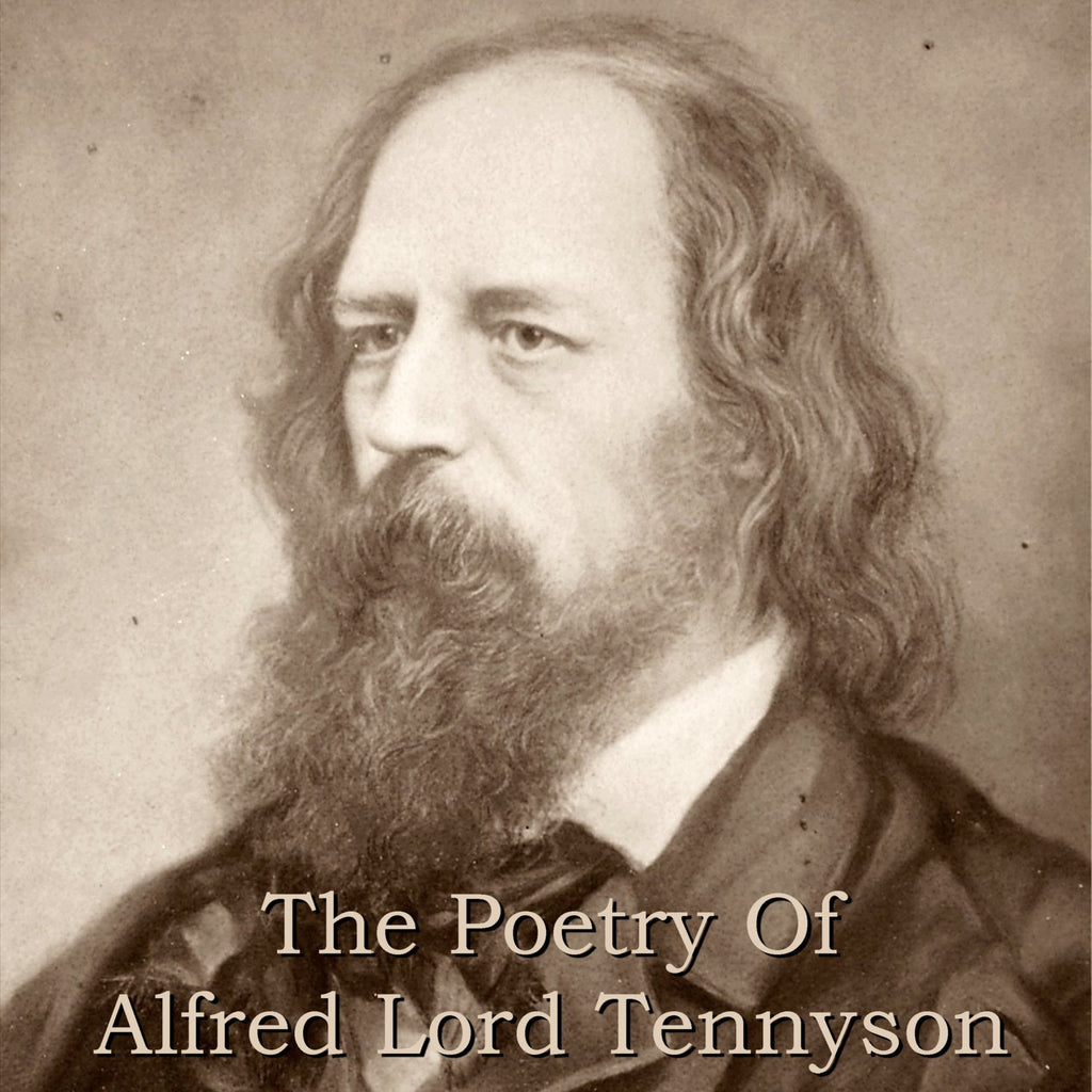 Alfred Lord Tennyson - The Poetry Of (Audiobook) - Deadtree Publishing - Audiobook - Biography