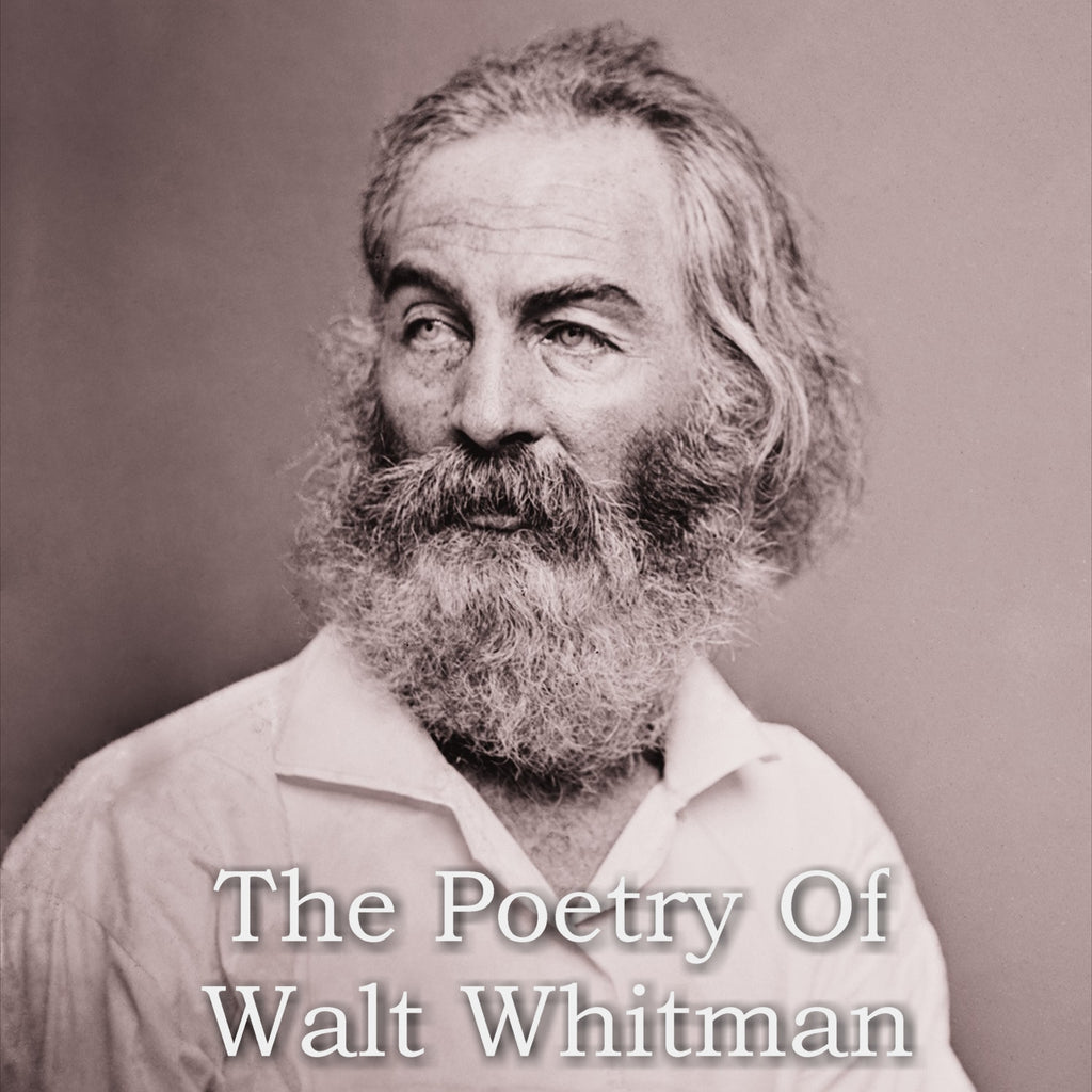 Walt Whitman - The Poetry Of (Audiobook) - Deadtree Publishing - Audiobook - Biography
