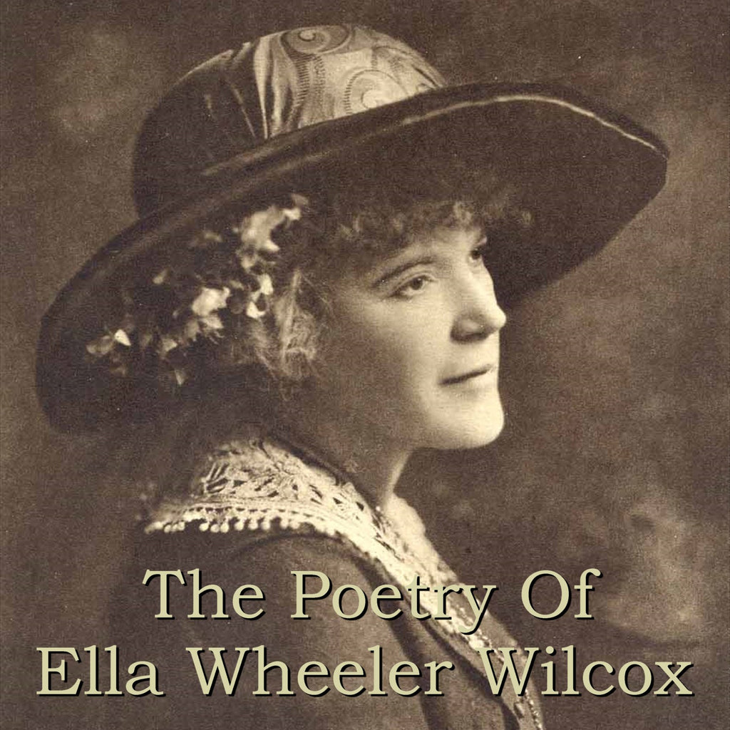 Ella Wheeler Wilcox - The Poetry Of (Audiobook) - Deadtree Publishing - Audiobook - Biography