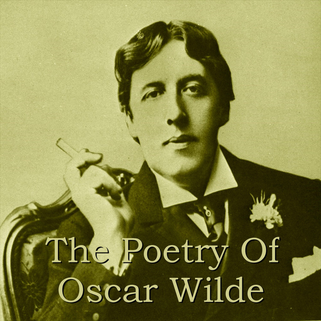 Oscar Wilde - The Poetry Of (Audiobook) - Deadtree Publishing