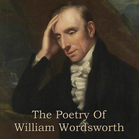 William Wordsworth - The Poetry Of (Audiobook) - Deadtree Publishing - Audiobook - Biography