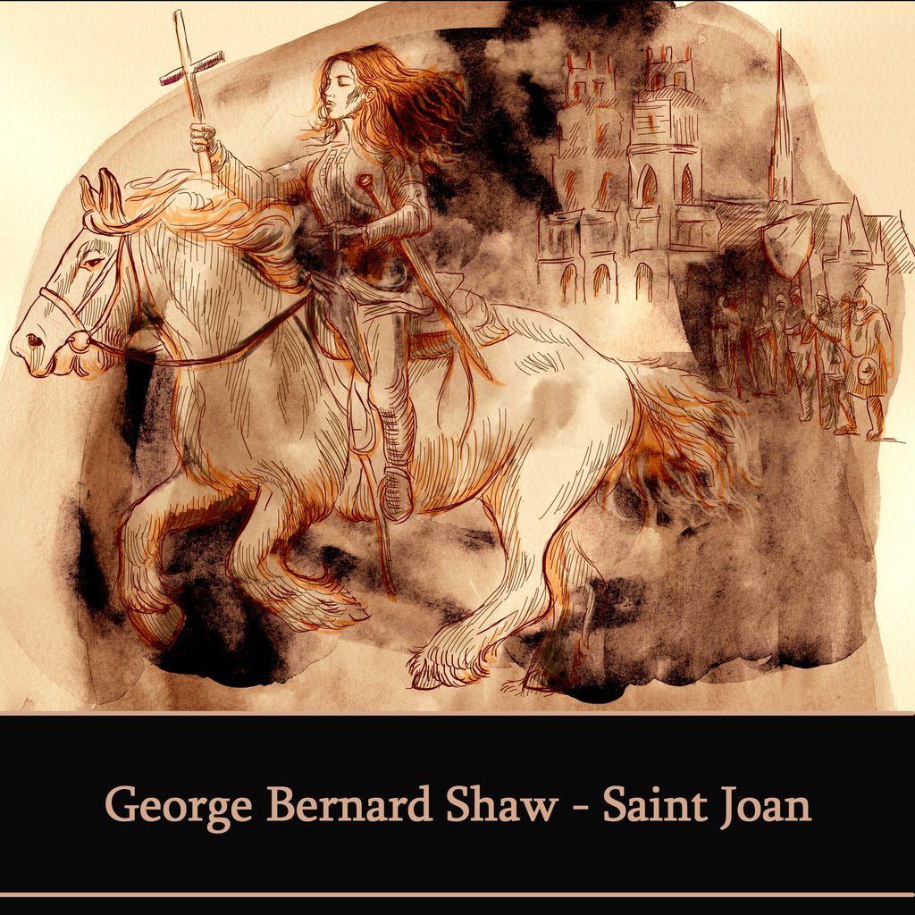 George Bernard Shaw - Saint Joan (Audiobook) - Deadtree Publishing - Audiobook - Biography