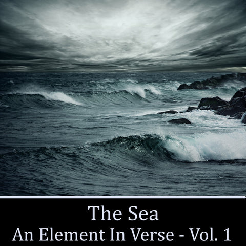 The Sea, An Element in Verse - Volume 1 (Audiobook) - Deadtree Publishing - Audiobook - Biography