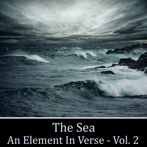 The Sea, An Element in Verse - Volume 2 - Deadtree Publishing - Audiobook - Biography