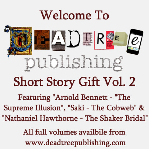 Welcome To Deadtree Publishing - Short Stories Vol. 2 - Deadtree Publishing