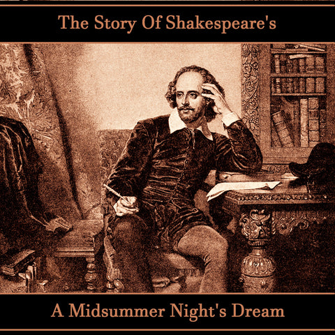 The Story of Shakespeare's A Midsummer Night's Dream (Audiobook) - Deadtree Publishing - Audiobook - Biography