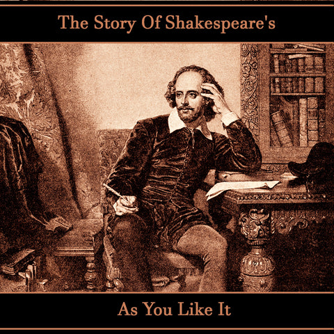 The Story of Shakespeare's As You Like It (Audiobook)