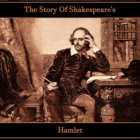 The Story of Shakespeare's Hamlet (Audiobook) - Deadtree Publishing - Audiobook - Biography