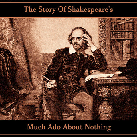 The Story Of Shakespeare's Much Ado About Nothing (Audiobook) - Deadtree Publishing - Audiobook - Biography