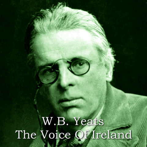 WB Yeats - The Voice Of Ireland (Audiobook) - Deadtree Publishing - Audiobook - Biography